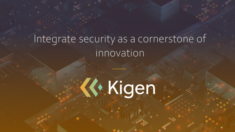 Kigen - integrate security as a cornerstone of innovation